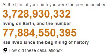 Seven billion people on the earth... guess which number you were